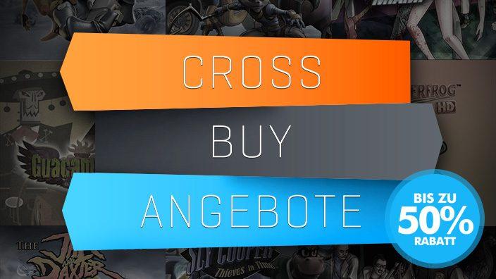Ab heute Riesen Rabatte auf Cross-Buy-Titel
