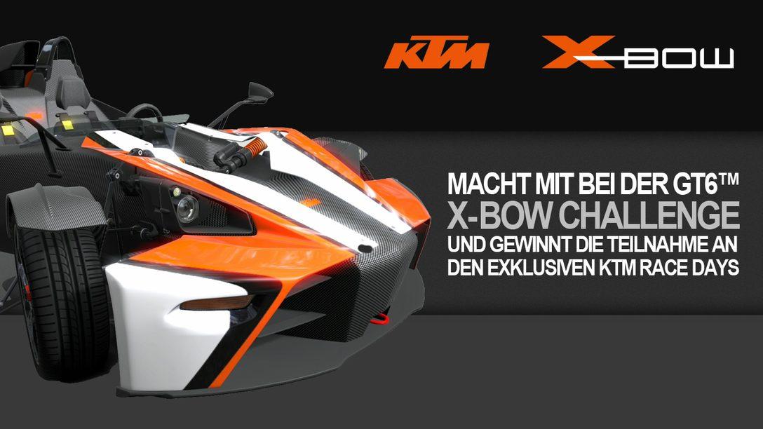 Qualifiziert euch für die Gran Turismo 6 X-BOW Challenge!