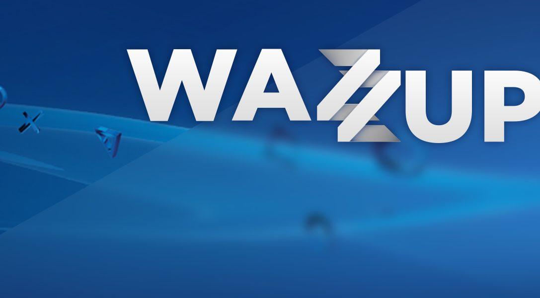 WAZZUP?!  – Das Beste der Woche #03