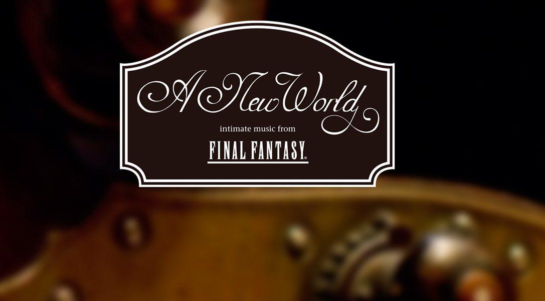 Gewinnt VIP-Tickets zur Deutschlandpremiere von Final Fantasy – A New World