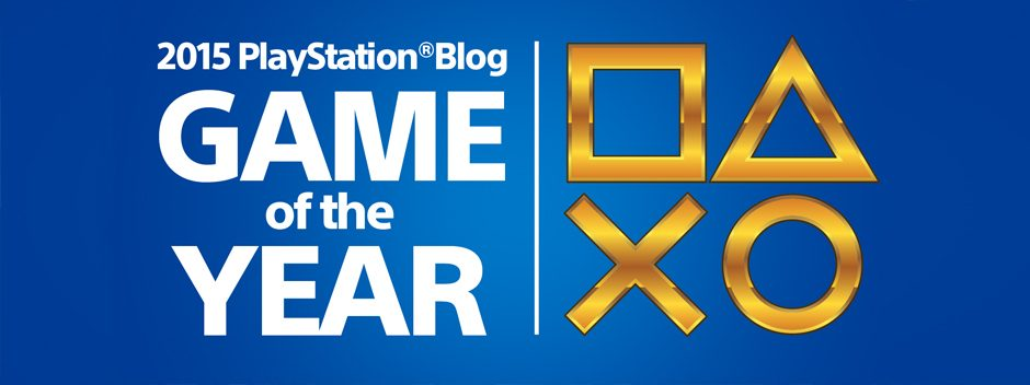PlayStation Blog Game of the Year Awards 2015: Gebt jetzt eure Stimmen ab