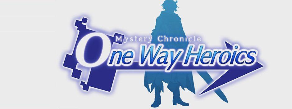 Mystery Chronicle: One Way Heroics erscheint dieses Jahr für PS4 und PS Vita
