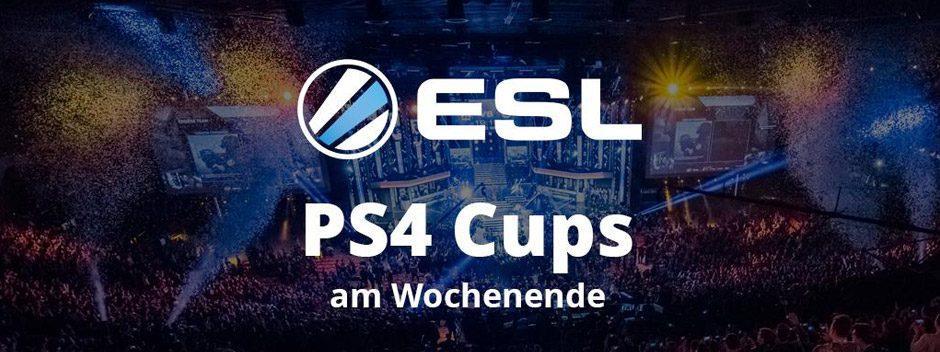 Die ESL PS4 Cups am Wochenende