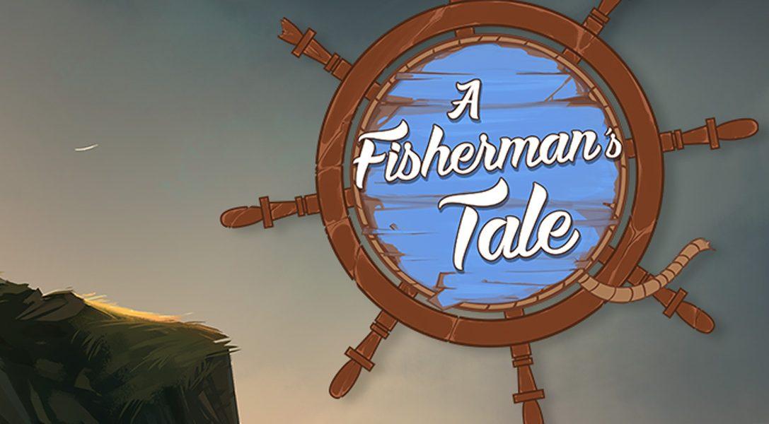 A Fisherman's Tale – Entkomme aus der Puppenstube
