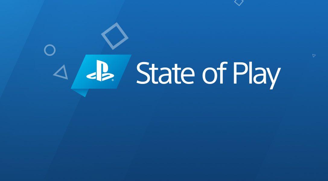 Seht euch die erste Episode von State of Play live um 22:00 an