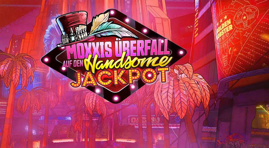 Räumt bei dem Borderlands 3-DLC Moxxis Überfall auf den Handsome Jackpot ein Casino aus