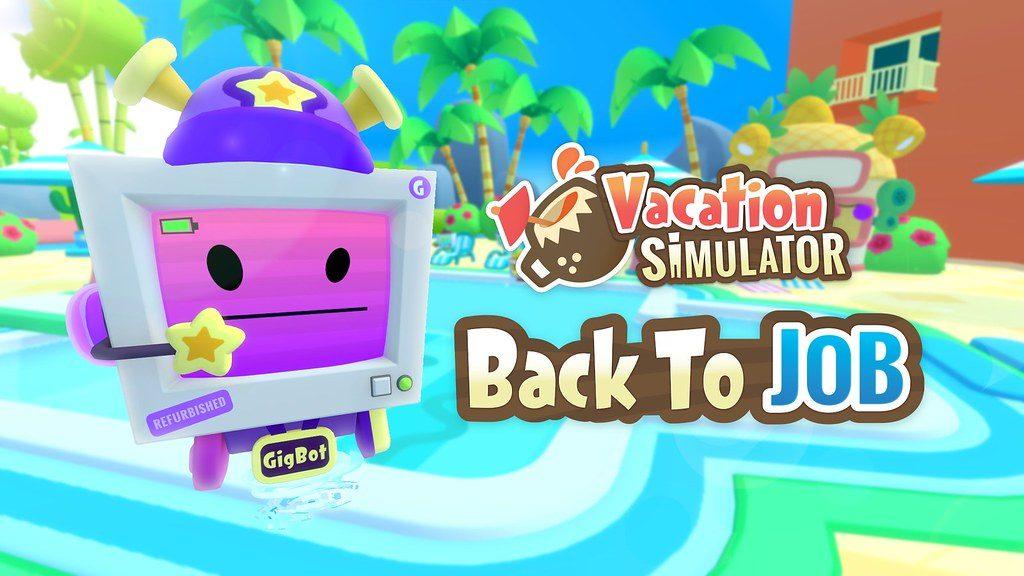 Menschen, werdet ein Teil des Teams im neuesten DLC — Vacation Simulator: Back to JOB