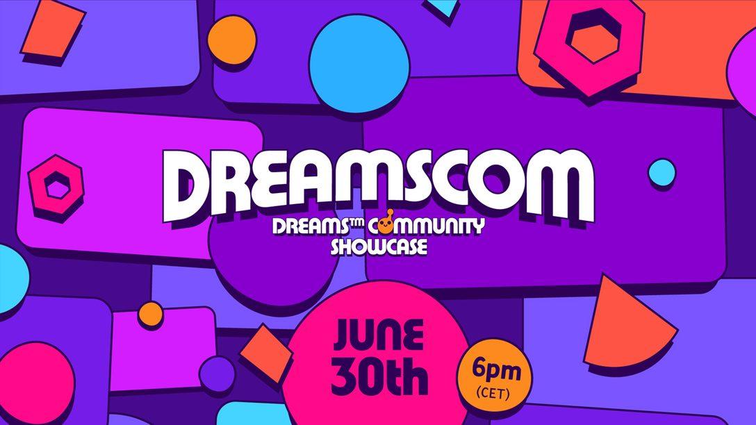 Reicht eure Werke für die Dreams-Community-Messe am 30. Juni ein