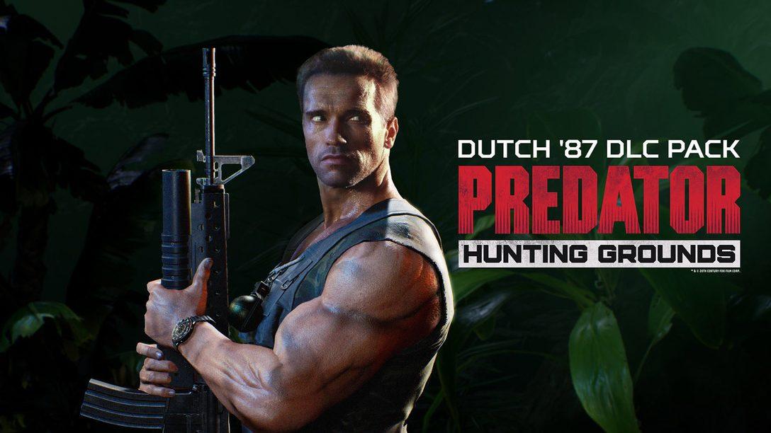Dutch 87 und kostenloses Anspiel-Event für Predator: Hunting Grounds