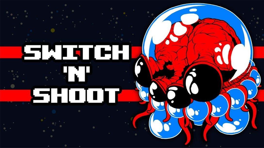 Ihr braucht nur einen Button, um Switch 'N' Shoot zu spielen