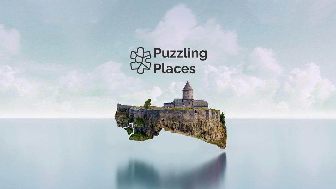 Puzzling Places, das 3D-Puzzle-Spiel erscheint für PS VR!