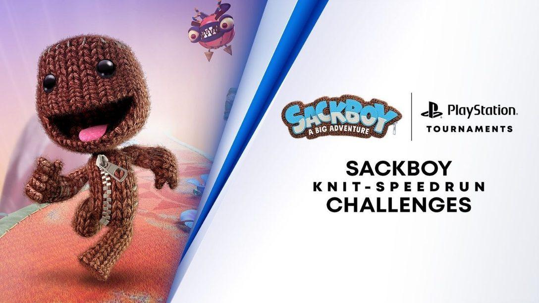 Testet eure Fähigkeiten und Reflexe in der brandneuen Strick-Speedrun-Herausforderung von Sackboy: A Big Adventure