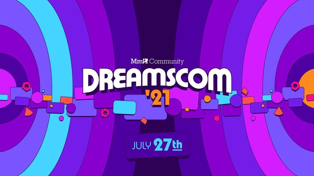 Die DreamsCom findet auch 2021 wieder statt – und ihr könnt ein Teil davon sein