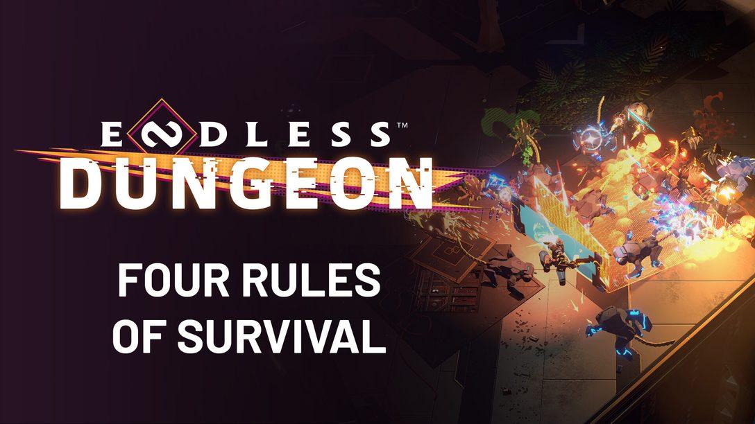 Die vier Überlebensregeln in Endless Dungeon