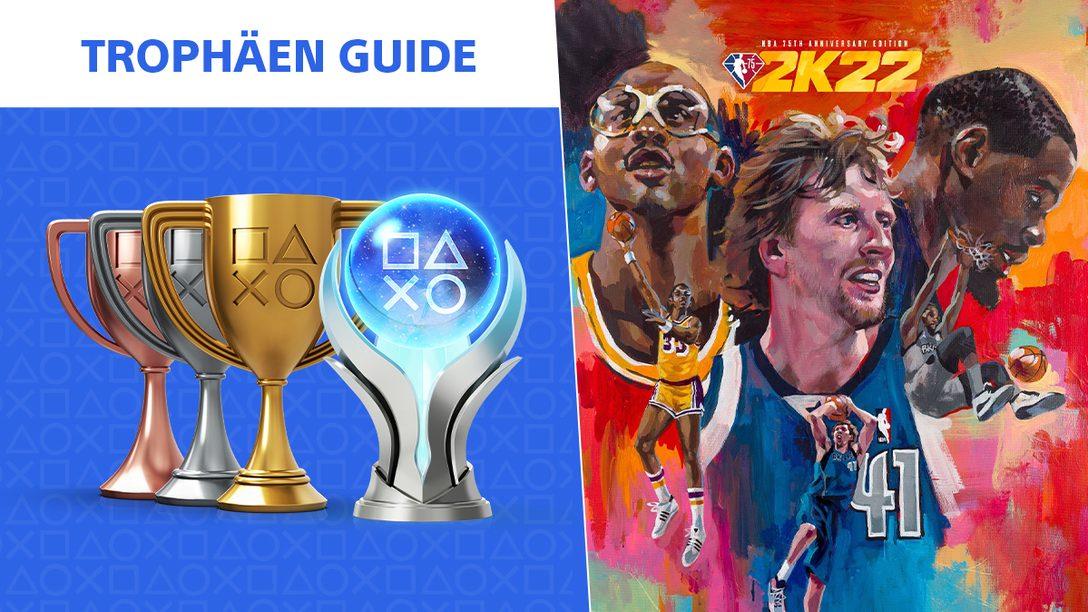 NBA 2K22 Trophäen Guide