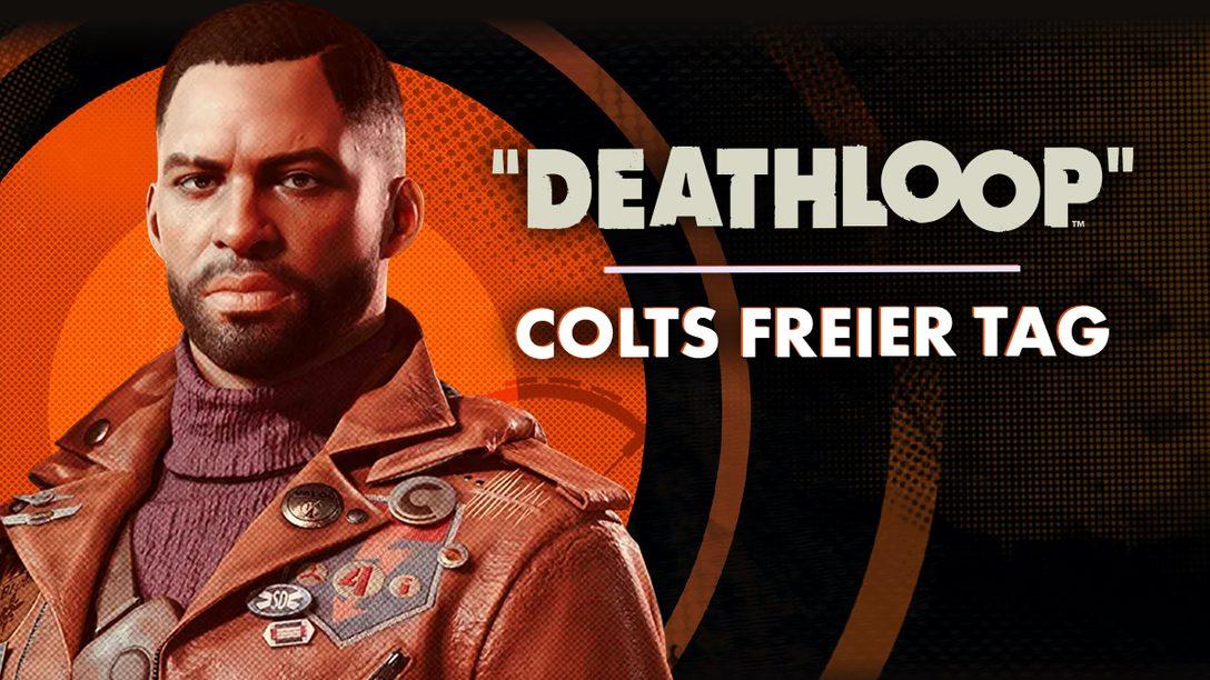 Deathloop: Colts freier Tag