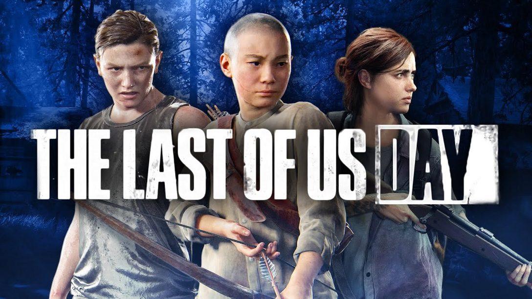 Feiert mit uns den The Last of Us Day!