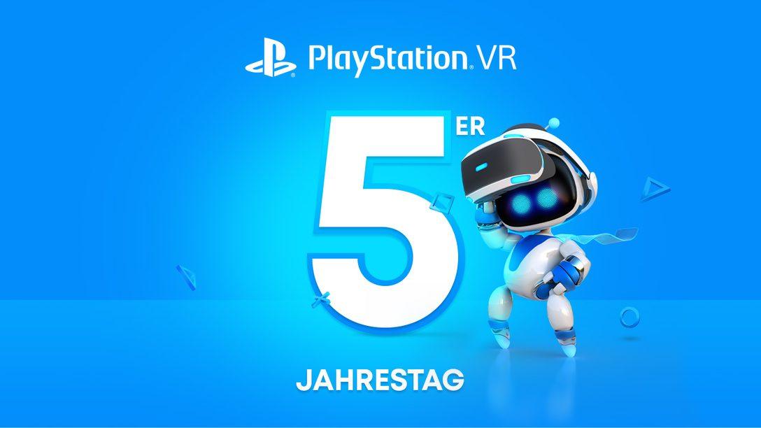 Wir feiern fünf Jahre PlayStation VR